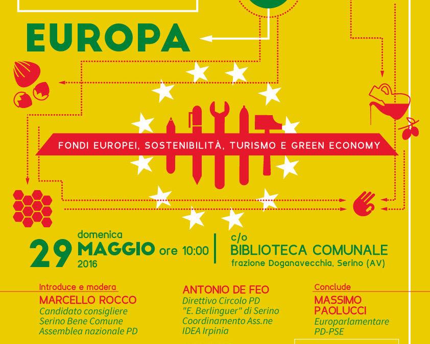 Serino è Europa. Fondi Europei, Sostenibilità, Turismo e Green Economy