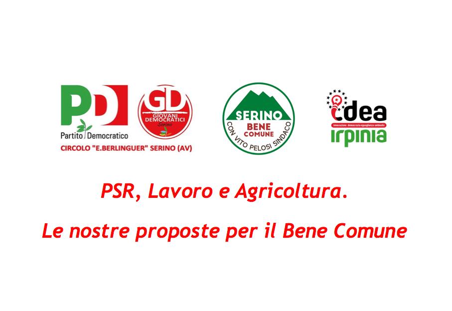 PSR, Lavoro e Agricoltura. Le nostre proposte per il Bene Comune