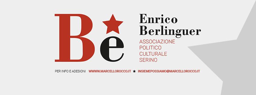 """Chiusa l'esperienza con MDP nasce """"Be"""", Associazione Politico-Culturale E. Berlinguer Serino – RASSEGNA STAMPA"""