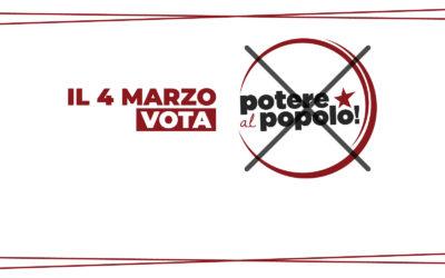 Ho deciso di votate Potere al Popolo – FOTO & VIDEO