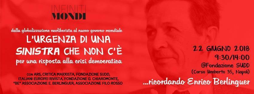 """""""Be"""" e """"Filo Rosso"""" aderiscono all'iniziativa """"…ricordando Enrico Berlinguer. L'urgenza di una sinistra che non c'è"""" – RASSEGNA STAMPA"""