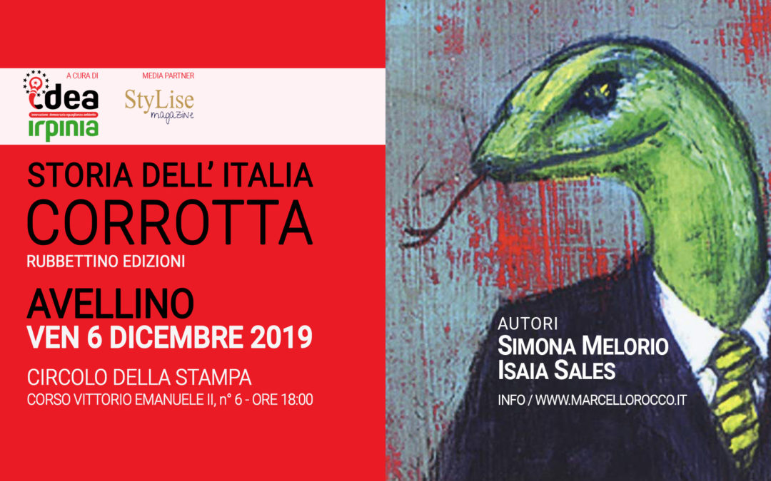 Isaia Sales, ad Avellino, con l'Ass.ne IDEA Irpinia, per presentare il libro Storia dell'Italia Corrotta – RASSEGNA STAMPA
