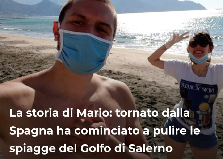 La storia di Mario: tornato dalla Spagna ha cominciato a pulire le spiagge del Golfo di Salerno – intervista realizzata per stylise.it – FOTO &VIDEO