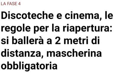 """Dal 15 Giugno scatta la """"fase 4"""". Riapriranno cinema, teatri, discoteche e locali – APPROFONDIMENTI"""