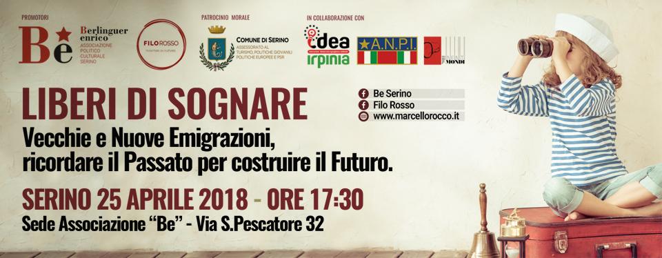 """A Serino, il 25 Aprile, """"Liberi di Sognare"""" con le Associazioni """"Be"""" e """"Filo Rosso"""" – RASSEGNA STAMPA"""